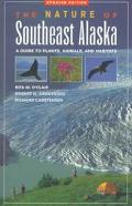 Nature of Southeast Alaska A Guide to Plants, Animals, and Habitats