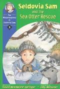 Seldovia Sam and the Sea Otter Rescue