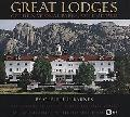 Great Lodges of the National Parks, Vol. 2