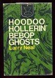 Hoodoo Hollerin' Bebop Ghosts
