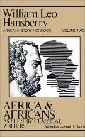 Africa and Africans As Seen by Classical Writers