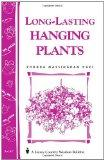 Long-Lasting Hanging Plants: Storey's Country Wisdom Bulletin A-147 (Storey Publishing Bulle...
