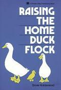 Raising the Home Duck Flock - Dave Holderread - Paperback