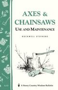 Axes and Chain Saws Use and Maintenance