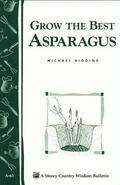 Grow the Best Asparagus