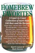 Homebrew Favorites A Coast-To-Coast Collection of over 240 Beer and Ale Recipes