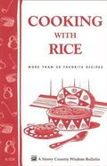 Cooking With Rice More Than 30 Favorite Recipes/Bulletin A-126