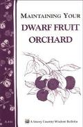 Maintaining Your Dwarf Fruit Orchard - Louise Lloyd Prescott - Paperback