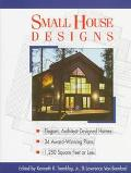 Small House Designs - Kenneth R. Tremblay - Paperback