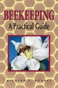 Beekeeping A Practical Guide