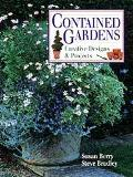 Contained Gardens: Creative Designs and Projects