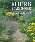 Herb Gardener: A Guide for All Seasons - Susan A. McClure - Hardcover