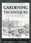 Step-by-Step Gardening Techniques - Elayne Sears - Hardcover