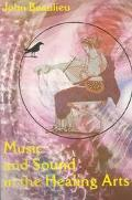Music and Sound in the Healing Arts