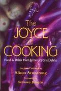 Joyce of Cooking Food and Drink from James Joyce's Dublin