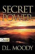 Secret Power - Dwight Lyman Moody - Paperback