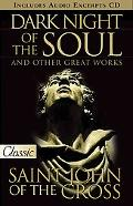Dark Night of the Soul: Plus Audio CD of Selected Excerpts.