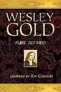 Wesley Gold: Pure. Refined.