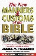 New Manners and Customs of the Bible