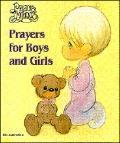 Precious Moments Prayers for Boys and Girls - Regina Press Malhame & Company - Hardcover