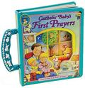 Catholic Baby's First Prayers