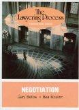 Bellow and Moulton's Lawyering Process: Negotiation (University Casebook Series)
