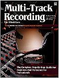 Multi-Track Recording for Musicians