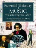 Essential Dictionary of Music: Definitions, Composers, Theory, Instrument & Vocal Ranges : T...