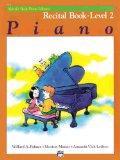 Alfred's Basic Piano Library, Piano Recital Book Level 2