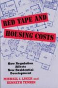Red Tape and Housing Costs How Regulation Affects New Residential Development