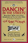 Dancin' in the Streets! Anarchists, Surrealists, Situationists & Provos in the 1960s as reco...