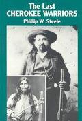 Last Cherokee Warriors