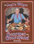 Justin Wilson Gourmet and Gourmand Cookbook