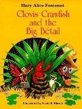 Clovis Crawfish and the Big Betail