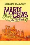 Mardi-Gras... As It Was