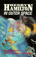 Henry Hamilton in Outer Space