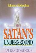 Satans Underground The Extraordinary Story of One Woman's Escape
