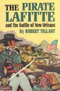 Pirate Lafitte and the Battle of New Orleans