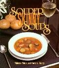 Souper Skinny Soups