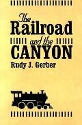Railroad and the Canyon
