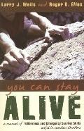 You Can Stay Alive