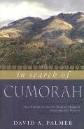 In Search of Cumorah: New Evidences for the Book of Mormon from Ancient Mexico