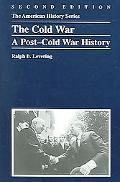 Cold War A Post-Cold War History