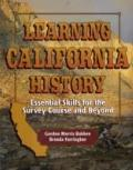 Learning California History Essential Skills for the Survey Course & Beyond