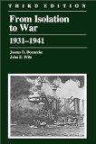From Isolation to War: 1931 - 1941