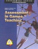 Assessment in Games Teaching (Assessment Series, K-12 Physical Education)