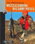High Performance Muzzleloaders Big Game Rifles