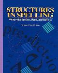 Structures in Spelling Words With Prefixes, Roots, and Suffixes