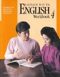 Laubach Way to English Workbook for Skill Book Four