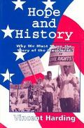 Hope and History Why We Must Share the Story of the Movement